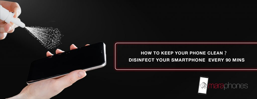 clean and Disinfect Your Smartphones