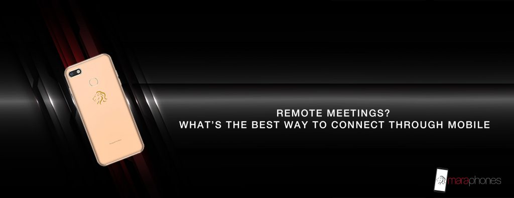 Remote Meetings and Connectivity