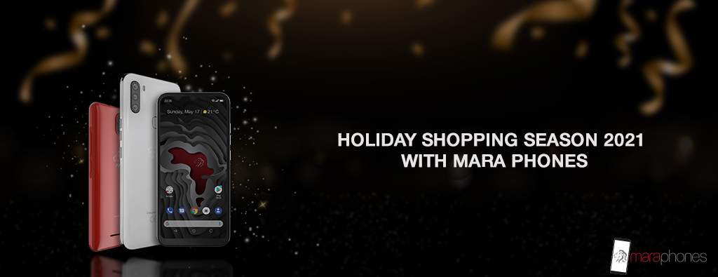 Holiday Shopping Season 2021 With Mara Phones